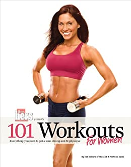 101 Workouts For Women Everything You Need To Get A Lean Strong And Fit Physique English Edition Ebook Muscle Fitness Hers Amazon Es Tienda Kindle The women will make their way back to the weight room and they'll proceed to do dumbbell curls and most women never pick up enough weight to get a great training effect. 101 workouts for women everything you need to get a lean strong and fit physique english edition