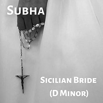 Sicilian Bride (D Minor)
