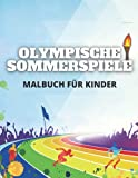 Olympische Sommerspiele Malbuch für Kinder: Olympiade Sportaktivitätsbuch, Sport Mal- und Aktivitätsseiten