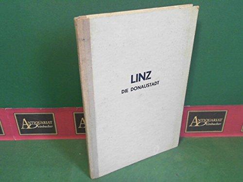 Linz, die Donaustadt. (= Oberösterreich - Ein Land in Bildern, Band 1).