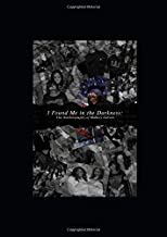 I Found Me in the Darkness: The Autobiography of Mallory Gatson