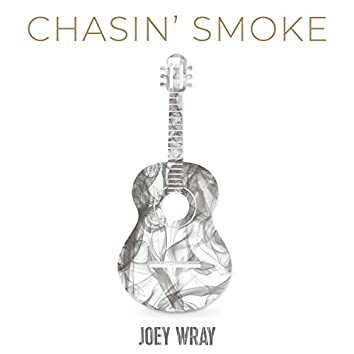 Chasin' Smoke