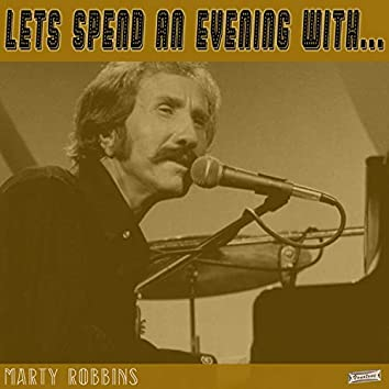 Let's Spend an Evening with Marty Robbins