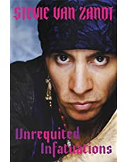 Unrequited Infatuations: A Memoir (English Edition)