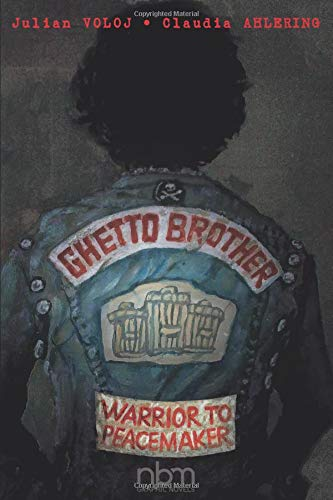 Ghetto Brother: Warrior to Peacemaker (Biographies)