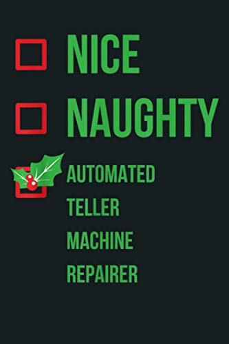 Automated Teller Machine Repairer Funny Christmas Gift: Notebook Planner - 6x9 inch Daily Planner Journal, To Do List Notebook, Daily Organizer, 114 Pages
