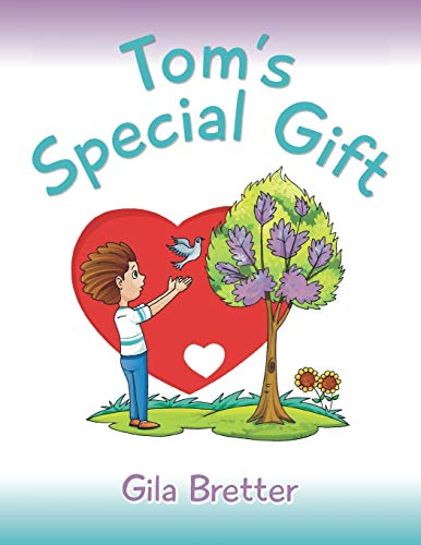 Tom's Special Gift