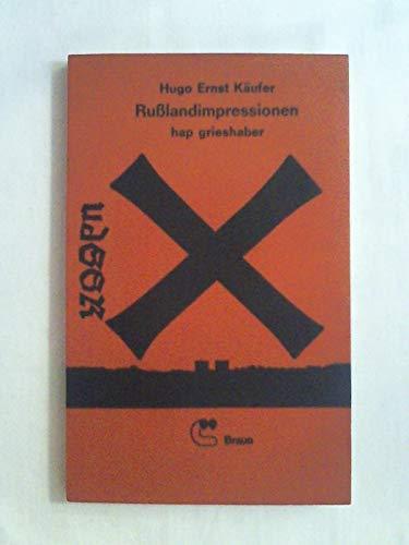 Rußlandimpressionen. Reisebilder aus der UdSSR.