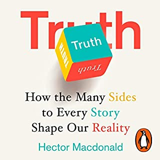 Truth                   By:                                                                                                                                 Hector Macdonald                               Narrated by:                                                                                                                                 Simon Ludders                      Length: 10 hrs     10 ratings     Overall 4.5