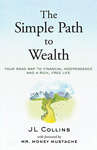Real Estate Investing Books! - The Simple Path to Wealth: Your road map to financial independence and a rich, free life