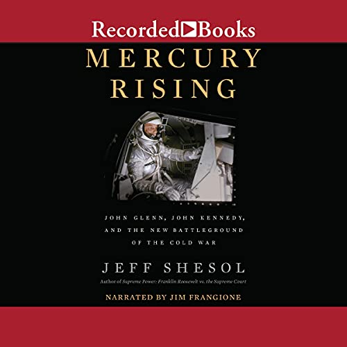 Mercury Rising Audiobook By Jeff Shesol cover art