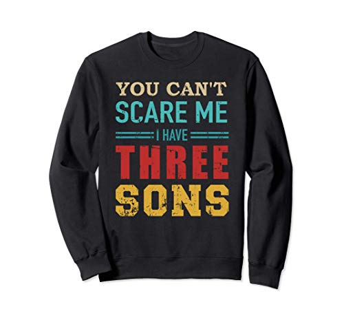 No puedes asustarme tengo 3 hijos vintage retro Sudadera