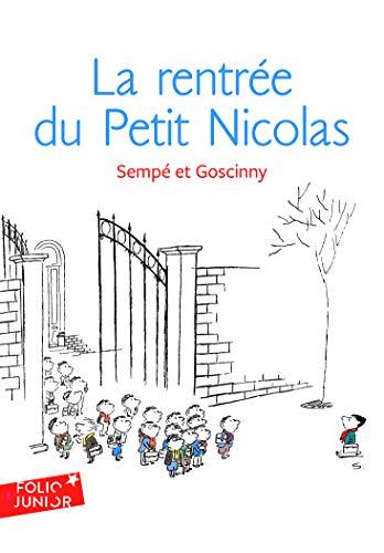 Les histoires inédites du Petit Nicolas, 3:La rentrée du Petit Nicolas: Les histoires inédites du Petit Nicolas (3): A61988 (Folio Junior)