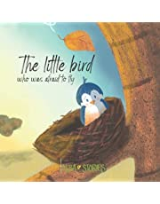 The little bird who was afraid to fly