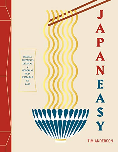 JapanEasy: Recetas japonesas clásicas y modernas para preparar en casa (Gastronomía)