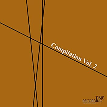 Recording Time Compilation Vol. 2