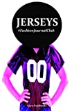 Jerseys: Fashion Journal Club