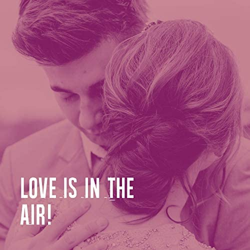 Romantic Dinner Party Music Collective, The Love Unlimited Orchestra & 2015 Love Songs