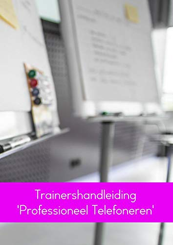Trainershandleiding 'Professioneel Telefoneren'