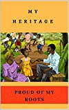 My Heritage: Proud of my Roots (English Edition)