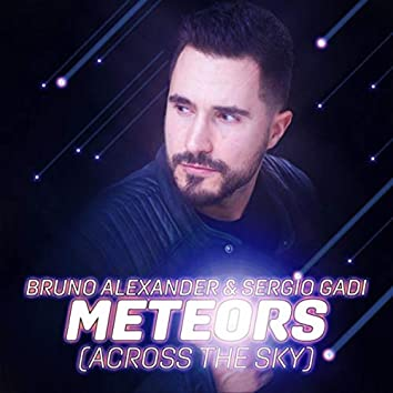 Meteors (Across the Sky) [Club Mix]