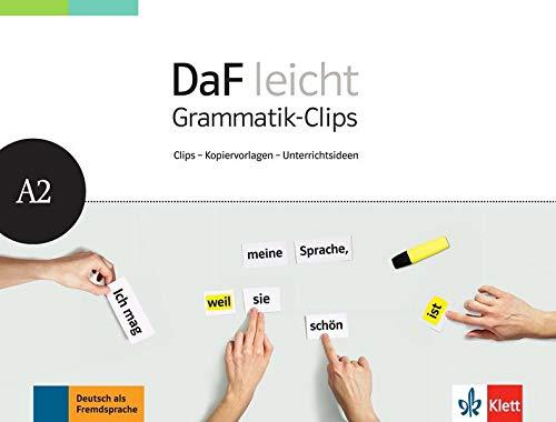 DaF leicht A2: Deutsch als Fremdsprache für Erwachsene. Heft mit Grammatik-Clips - Kopiervorlagen und Unterrichtsideen (DaF leicht: Deutsch als Fremdsprache für Erwachsene)
