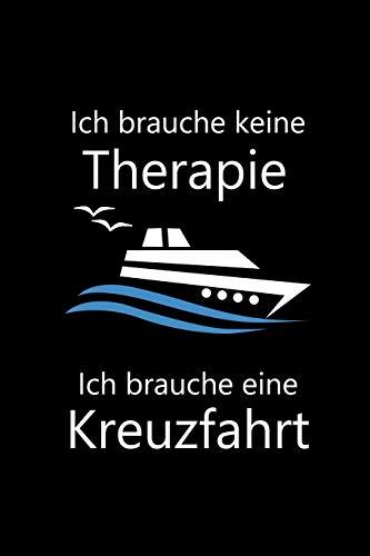 Ich brauche keine Therapie Ich brauche eine Kreuzfahrt: 6