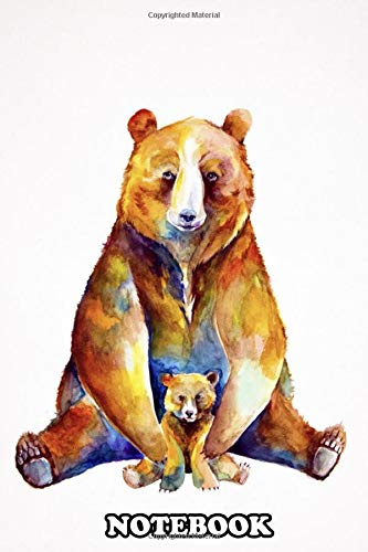 """Notebook: Bear Necessities , Journal for Writing, College Ruled Size 6"""" x 9"""", 110 Pages"""