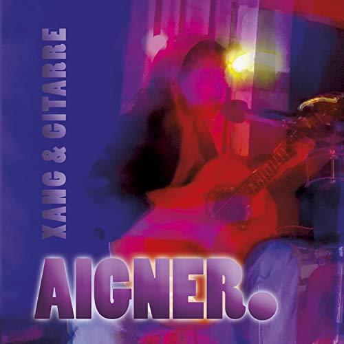 Aigner. Xang & Gitarre