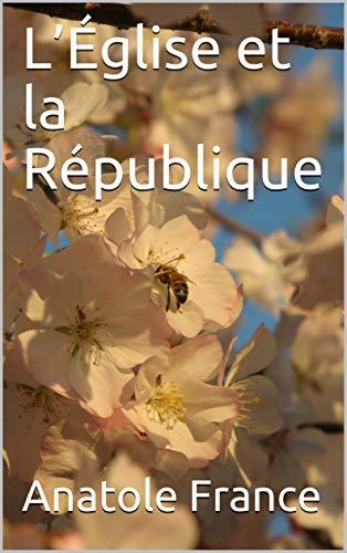 L'Église et la République (French Edition)