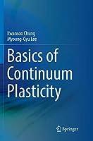 Basics of Continuum Plasticity