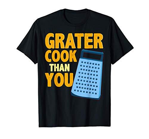 Râpe à fromage Pun Cook Humour du chef T-Shirt