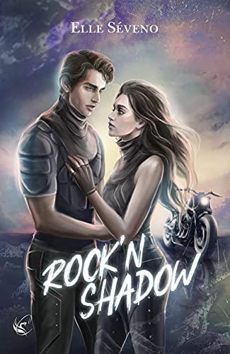 Rock N'Shadow de Elle Séveno 41oXuhAyg4S