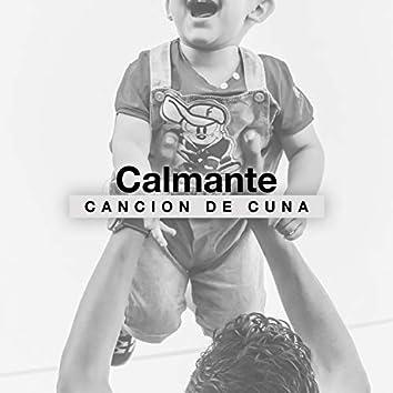 """""""Calmante Cancion de cuna"""""""
