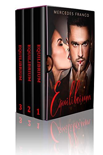 EQUILIBRIUM (3 Libros en 1): La Colección Completa de Libros de Novelas Románticas en Español. Una Novela Romántica de Mercedes Franco con una Pizca de Novela Negra