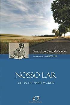Nosso Lar - Book #1 of the A Vida No Mundo Espiritual