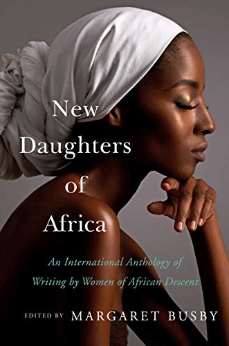 Image of New Daughters of Africa: An International Anthology of Writing by Women of African Descent