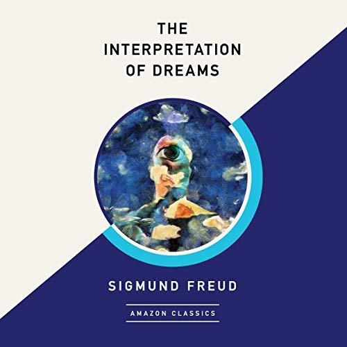 Page de couverture de The Interpretation of Dreams (AmazonClassics Edition)