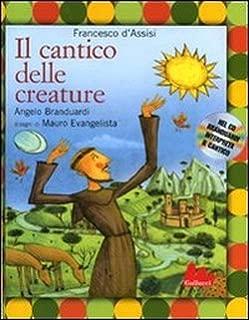 Il cantico delle creature + CD (Gli Illustrati)