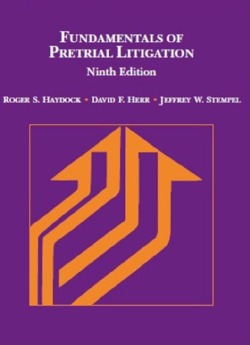 Fundamentals of Pretrial Litigation (Coursebook)