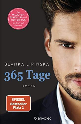 365 Tage: Roman - Das Buch zum NETFLIX-Blockbuster '365 Tage': 1