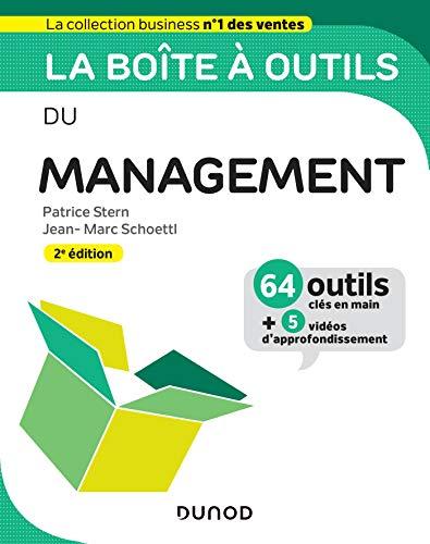 La boîte à outils du Management - 2e éd. - 64 outils et méthodes: 64 outils et méthodes PDF Books