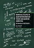 Numerical Recipes in Quantum Information Theory and Quantum Computing