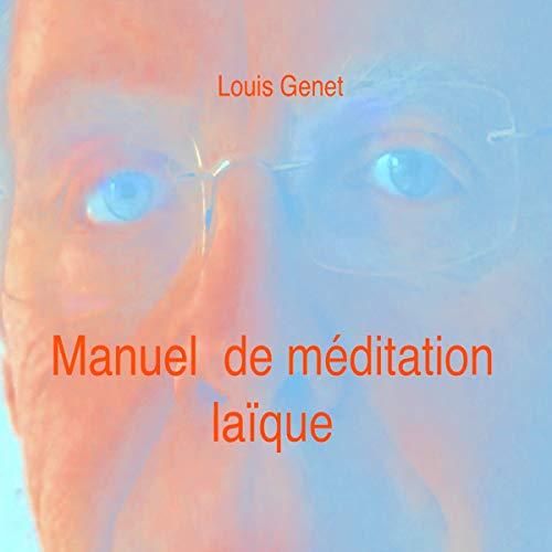 Couverture de Manuel de méditation laïque