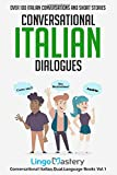 Conversational Italian Dialogues: Over 100 Italian Conversations and Short Stories (Conversational Italian Dual Language Books) (Paperback)