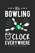 It's Bowling O'clock Everywhere: Blank Lined 6