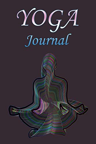 Yoga: Yoga Notebook Journal - Inspirational for Personal Use or Gift for Yoga Lovers (6x9 blank lined notebook, 110 pages)