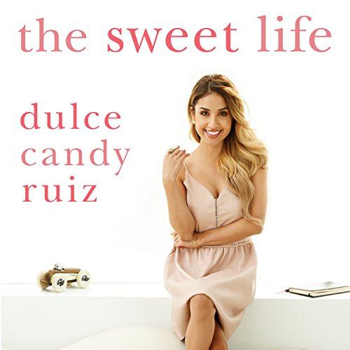 The Sweet Life audiobook cover art