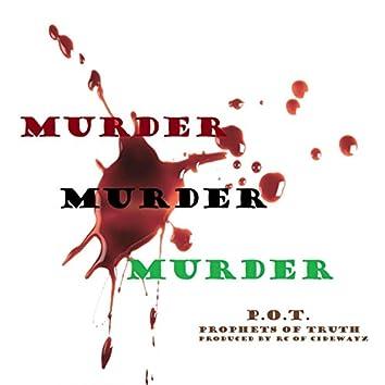 Murder, Murder, Murder?