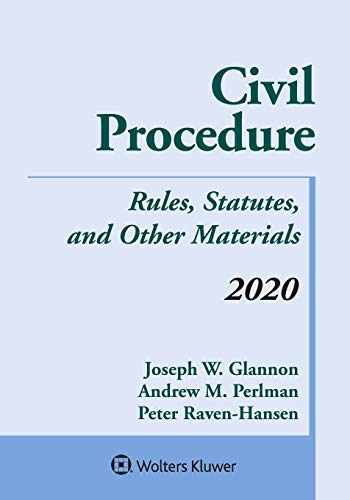Compare Textbook Prices for Civil Procedure: Rules, Statutes, and Other Materials, 2020 Supplement Supplements Supplement Edition ISBN 9781543820362 by Joseph W. Glannon,Andrew M. Perlman,Peter Raven Hansen